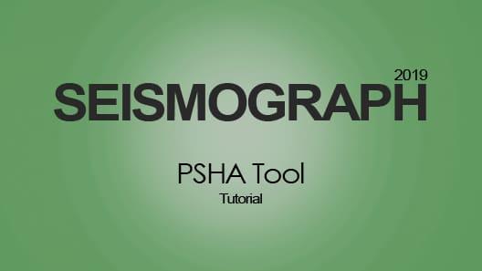 SEISMOGRAPH PSHA Tool: Tutorial