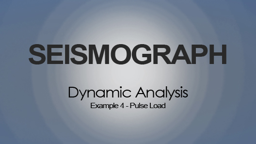 Pulse Load: Dynamic Analysis