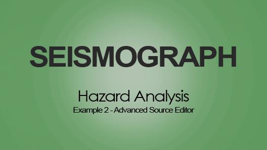 PSHA Tool - Advanced Source Editor