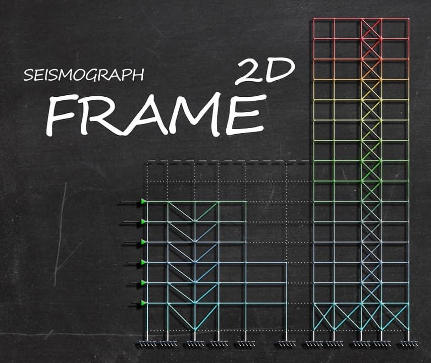 FRAME2D | SEISMOGRAPH
